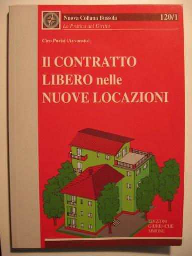 Copertina libro: il contratto libero nelle locazioni
